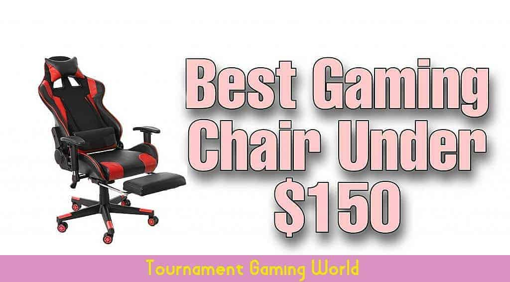 💺2 Best Gaming Chair Under 150 USD – 2021 [Latest Edition]